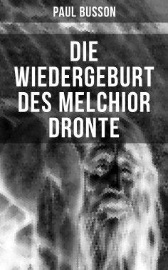 ebook: Die Wiedergeburt des Melchior Dronte