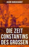 eBook: Die Zeit Constantins des Großen