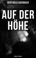 eBook: Auf der Höhe (Roman in 4 Bänden)