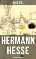 ebook: Hermann Hesse: Sein Leben und sein Werk