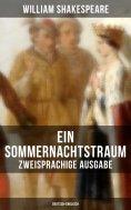 eBook: Ein Sommernachtstraum (Zweisprachige Ausgabe: Deutsch-Englisch)