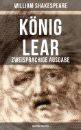 eBook: König Lear (Zweisprachige Ausgabe: Deutsch-Englisch)