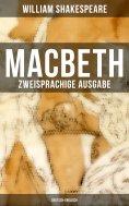ebook: MACBETH (Zweisprachige Ausgabe: Deutsch-Englisch)