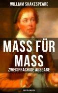 ebook: Mass für Mass (Zweisprachige Ausgabe: Deutsch-Englisch)