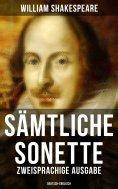ebook: Sämtliche Sonette (Zweisprachige Ausgabe: Deutsch-Englisch)