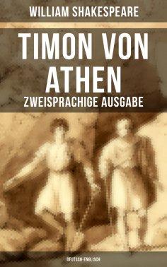 eBook: Timon von Athen (Zweisprachige Ausgabe: Deutsch-Englisch)
