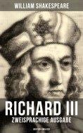 eBook: RICHARD III (Zweisprachige Ausgabe: Deutsch-Englisch)