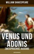 ebook: Venus und Adonis (Zweisprachige Ausgabe: Deutsch-Englisch)