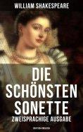 ebook: Die schönsten Sonette von William Shakespeare (Zweisprachige Ausgabe: Deutsch-Englisch)