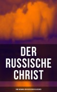 ebook: Der russische Christ: Eine Auswahl der russischen Klassiker
