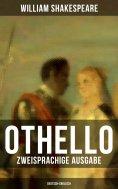 eBook: OTHELLO (Zweisprachige Ausgabe: Deutsch-Englisch)