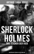 ebook: Sherlock Holmes: Das Zeichen der Vier (Zweisprachige Ausgabe: Deutsch-Englisch)
