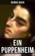 eBook: Henrik Ibsen: Ein Puppenheim