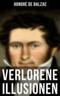 ebook: Verlorene Illusionen