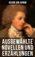 eBook: Ausgewählte Novellen und Erzählungen