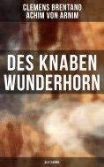 eBook: Des Knaben Wunderhorn (Alle 3 Bände)