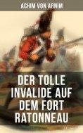 eBook: Der tolle Invalide auf dem Fort Ratonneau