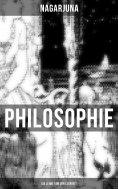 ebook: Nagarjunas Philosophie - Die Lehre von der Leerheit
