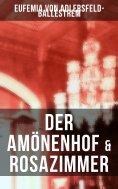 ebook: Der Amönenhof & Rosazimmer