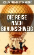 ebook: Die Reise nach Braunschweig