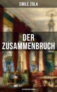 ebook: Der Zusammenbruch: Historischer Roman