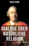ebook: David Hume: Dialoge über natürliche Religion