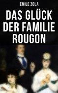 eBook: Das Glück der Familie Rougon
