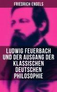 ebook: Ludwig Feuerbach und der Ausgang der klassischen deutschen Philosophie