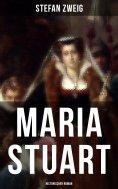 eBook: Maria Stuart: Historischer Roman