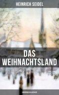 eBook: Das Weihnachtsland (Kinderbuch-Klassiker)