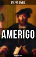 eBook: Amerigo: Historischer Roman