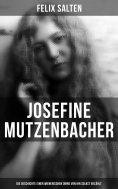 eBook: Josefine Mutzenbacher: Die Geschichte einer Wienerischen Dirne von ihr selbst erzählt