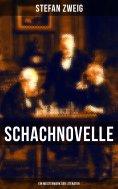 eBook: Schachnovelle - Ein Meisterwerk der Literatur