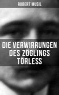 ebook: Die Verwirrungen des Zöglings Törleß