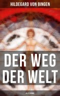 eBook: Der Weg der Welt (Alle 3 Bände)