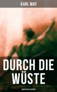 ebook: Durch die Wüste (Abenteuer-Klassiker)