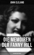 eBook: Die Memoiren der Fanny Hill (Klassiker der Erotik)