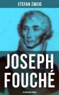 eBook: Joseph Fouché: Historischer Roman