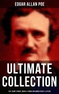 eBook: Edgar Allan Poe - Ultimate Collection: 160+ Short Stories, Novels & Poems (Including Essays & Letter
