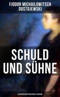 eBook: Schuld und Sühne (Klassiker der russischen Literatur)
