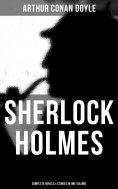 eBook: Sherlock Holmes: Complete Novels & Stories in One Volume
