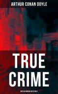 eBook: TRUE CRIME: British Murder Mysteries