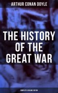 ebook: The History of the Great War (Complete 6 Volume Edition)