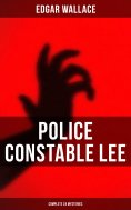 eBook: Police Constable Lee: Complete 24 Mysteries