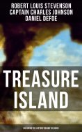 eBook: Treasure Island (Including the History Behind the Book)