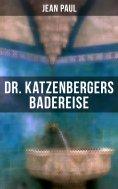 eBook: Dr. Katzenbergers Badereise