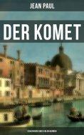 eBook: Der Komet: Eskapaden eines edlen Narren