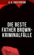 eBook: Die Beste Father Brown-Kriminalfälle