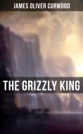 eBook: The Grizzly King