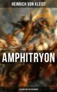 ebook: Amphitryon (Klassiker des Theaterkanons)